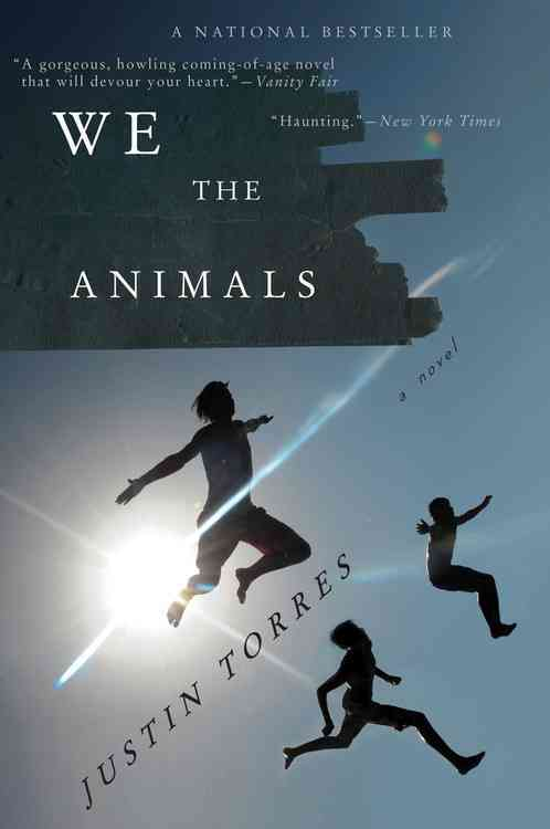 We the Animals By Torres, Justin